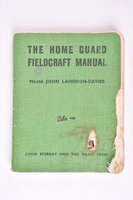 Book, The Home Guard Fieldcraft Manual, April 1942