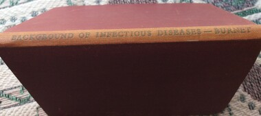 Book, F M Burnett, Background of Infectious Diseases in Man, 1945