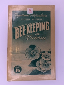 Publication, Beekeeping In Victoria (Dept of Agriculture Victoria), 1945?