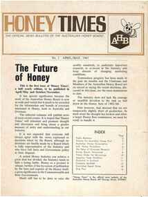 Publication, Honey Times: the official news bulletin of the Australian Honey Board (Australian Honey Board), Sydney, 1967