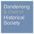 Dandenong & District Historical Society