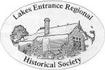 Lakes Entrance Regional Historical Society (operating the Lakes Entrance Regional History Centre & Museum)