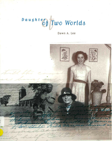 Book, Dawn A Lee, Daughter of two worlds, 2002