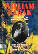 When the wattles bloom again : the life and times of William Barak, last chief of the Yarra Yarra tribe