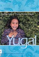 Yugal : Gamilaraay & Yuwaalaraay songs