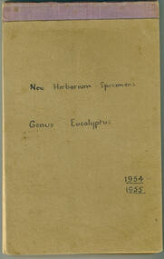 Notebook, New Herbarium Specimens: Genus Eucalyptus, 1954-1955, 1955