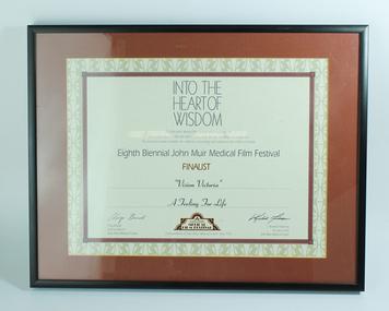 Text, Eight Biennial John Muir Medical Film Festival - Vision Victoria: A Feeling for Life, unknown
