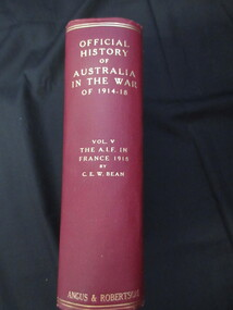 Book, C.E.W. Bean, Official History of Australia in the War/ The Australian Imperial Force in France /The main German Offensive 1918, 1941