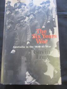 Book - Book/Paperback, Gavin Long, The Six Years War, 1973