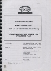 Book, City of Boroondara Civic Collection: (City Art and Memorabilia Collections) Cultural Heritage Review and Straegic Plan, 1996
