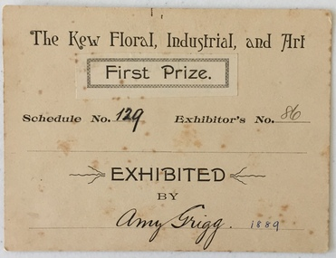 The Kew Floral, Industrial, & Art Society, First Prize 1889