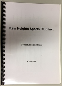 Kew Heights Sports Club Inc: Constitution and Rules, 4th June 2006