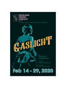 Program Photos Review Newsletter Poster Articles, Gaslight by Patrick Hamilton adapted by David Jacklin directed by Catherine Christensen