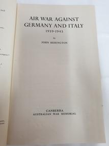 Non-fiction book, Australian War Memorial, Australia in the War 1939-1945 Air. Air War Against Germany and Italy 1939-1943, 1954