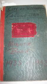 Minute Book, City of Warrnambool Rowing Club Minute Book 1935 - 1969