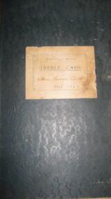 Cas Book, Cash Book City of Warrnambool Rowing Club 1925 - 1969