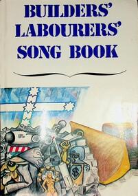 Builders' Labourers' Song Book, 1975