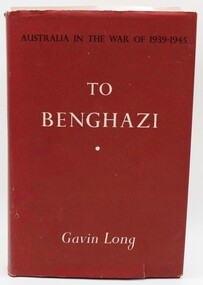 Book, Australia in the War of 1939 - 1945.  To Benghazi336, 1952