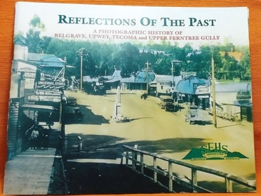 Book - Local History, Reflections Of The Past, 1998