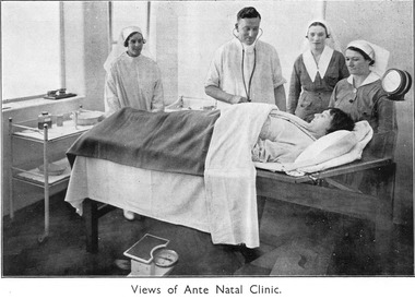A Doctor, Sisters and patient in the Ante Natal Clinic at the Melbourne District Nursing Society After-Care Home.