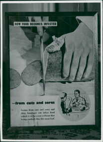 "Photograph, ""How Food Becomes Infected"" from cuts and sores - promotional display highlighting hygiene and hands in food preparation - Department of Health - Publicity material"