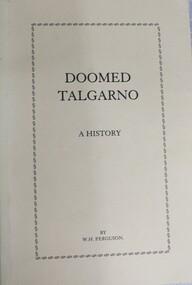 Book, W. H. Ferguson, Doomed Talgarno - A History, C. 1920 - 1929