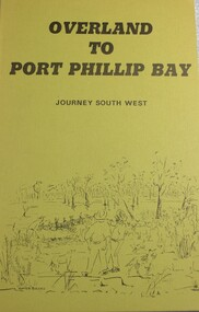 Book, Rosemary Boyes, Overland to Port Phillip Bay Journey South West, 1974