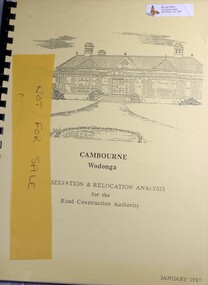 Booklet, John & Thurley O'Conner, Cambourne Wodonga : Conservation & Relocation Analysis for the Road Construction Authority, 1987