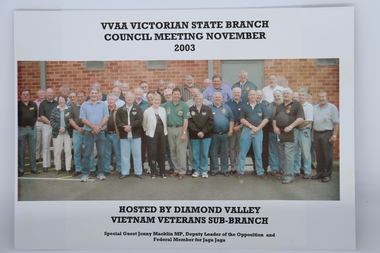 Shows VVAA (Vic) delegates who attended State Council Meeting November 2003, hosted by Diamond Valley Sub Branch.