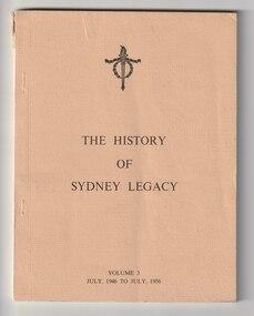 Book, Eric P Blashki, History of Sydney Legacy. Vol 3 July 1946 to July 1956, 1969