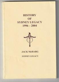 Book, Jack McHarg, History of Sydney Legacy. 1996-2004, 2006