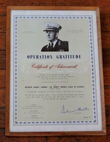 Certificate, Certificate of Achievement for Operation Gratitute, presented to the Camberwell RSL in March 1957 by General Sir Dallas Brooks KCB, KCMG, KCVG, CMG, DSO. K of J, 1957