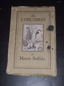 """Booklet, """"The Lyre-Birds of Mt Buffalo"""""""