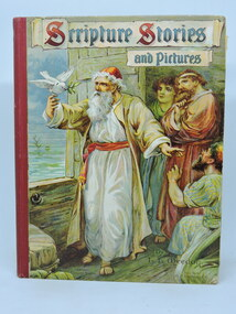 Scripture Stories, Scripture Stories and Pictures, c1909