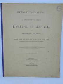 Book, Baron Ferdinand von Mueller et al, EUCALYPTOGRAPHIA. Sixth  Decade, 1880