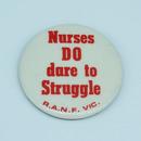 Royal Australian Nursing Federation campaign badge