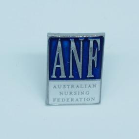 Australian Nursing Federation pin, [1990s-2000s?]