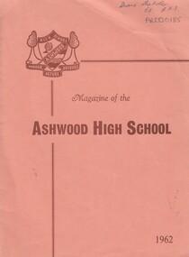 School Magazine- 1962, Ashwood High School Magazine- 1962, 1962