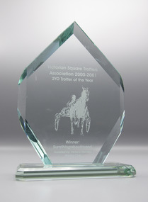 Memorabilia - Glass trophy, Sumthingaboutmaori, 2000-2001 Victorian Square Trotters Association 2yo Trotter of the Year